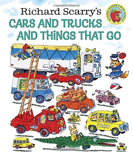 Richard Scarry Richard Scarry's Cars And Trucks And Things That G