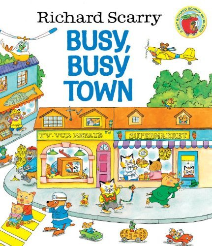 Richard Scarry Richard Scarry's Busy Busy Town