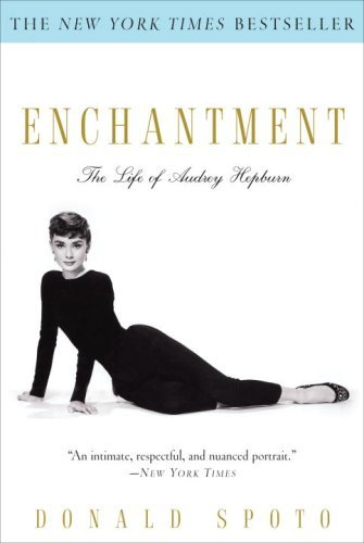 Donald Spoto Enchantment The Life Of Audrey Hepburn