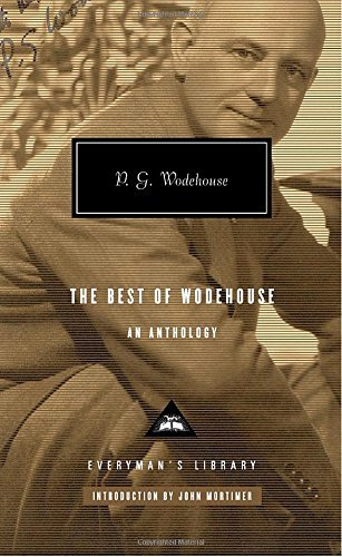 P. G. Wodehouse The Best Of Wodehouse An Anthology
