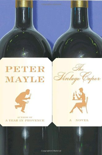 Peter Mayle Vintage Caper The