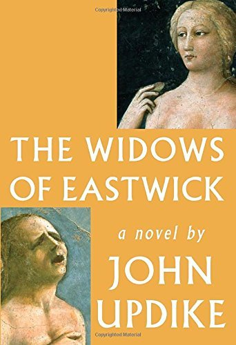 John Updike The Widows Of Eastwick
