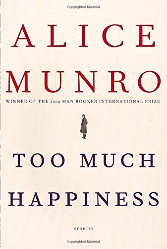 Alice Munro Too Much Happiness