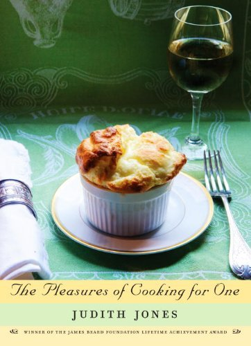 Judith Jones The Pleasures Of Cooking For One