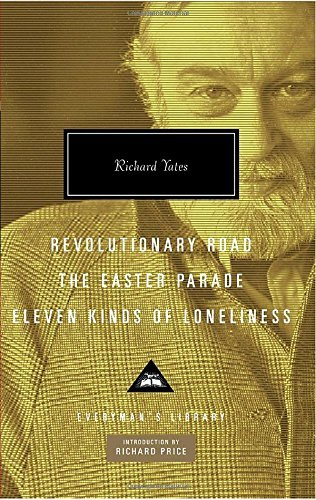Richard Yates Revolutionary Road The Easter Parade Eleven Kind