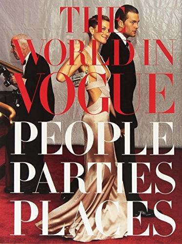 Hamish Bowles The World In Vogue People Parties Places