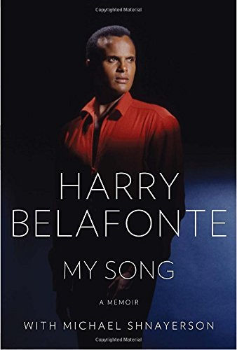 Harry Belafonte My Song A Memoir