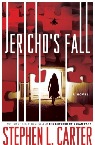 Stephen L. Carter Jericho's Fall