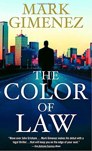 Mark Gimenez The Color Of Law