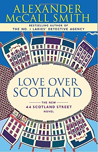 Alexander Mccall Smith Love Over Scotland