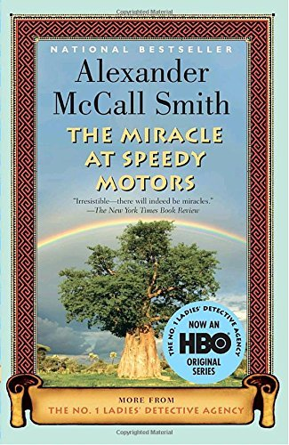 Alexander Mccall Smith The Miracle At Speedy Motors