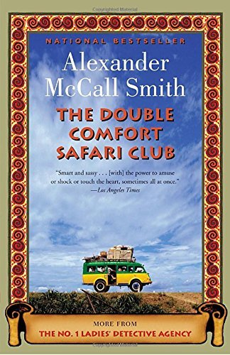 Alexander Mccall Smith Double Comfort Safari Club The
