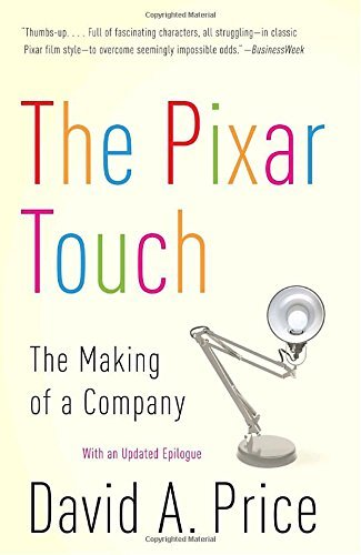 David A. Price The Pixar Touch The Making Of A Company