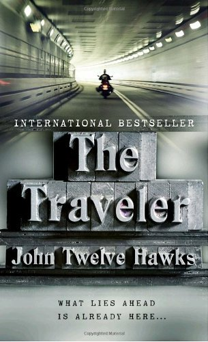 John Twelve Hawks Traveler The