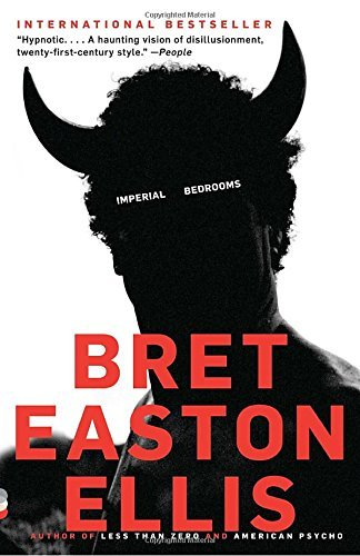 Bret Easton Ellis Imperial Bedrooms