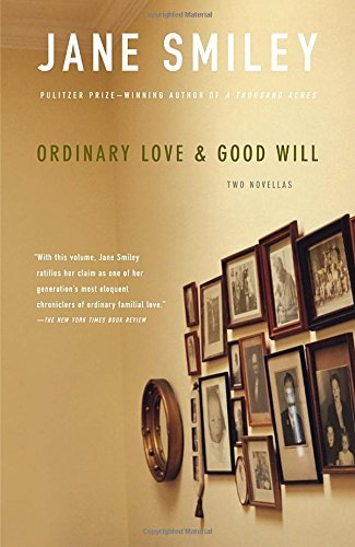 Jane Smiley Ordinary Love & Good Will
