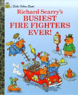 Richard Scarry Busiest Firefighters Ever!