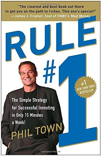 Phil Town Rule #1 The Simple Strategy For Successful Investing In O