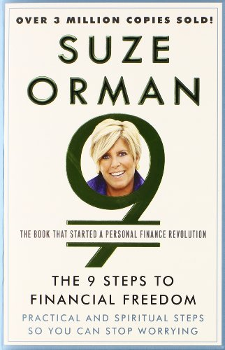 Suze Orman The 9 Steps To Financial Freedom Practical And Spiritual Steps So You Can Stop Wor