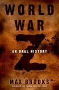 Max Brooks World War Z An Oral History Of The Zombie War