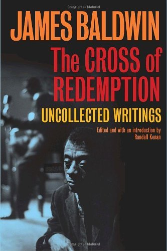 James A. Baldwin The Cross Of Redemption Uncollected Writings