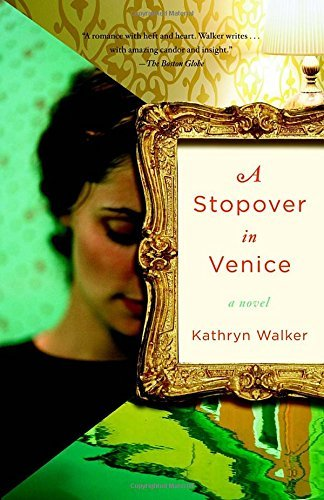 Kathryn Walker A Stopover In Venice