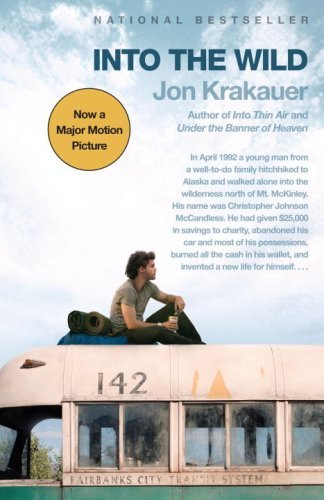 Jon Krakauer Into The Wild (movie Tie In Edition)