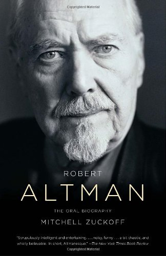 Mitchell Zuckoff Robert Altman An Oral Biography