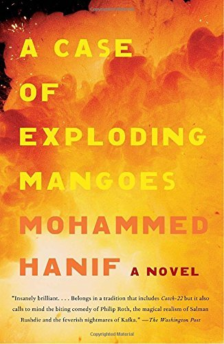 Mohammed Hanif A Case Of Exploding Mangoes