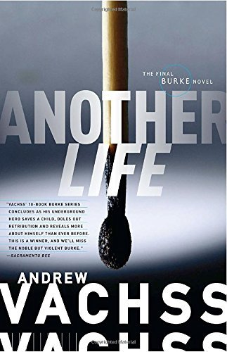 Andrew H. Vachss Another Life