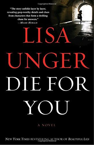 Lisa Unger Die For You