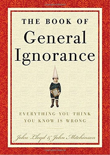 John Mitchinson The Book Of General Ignorance