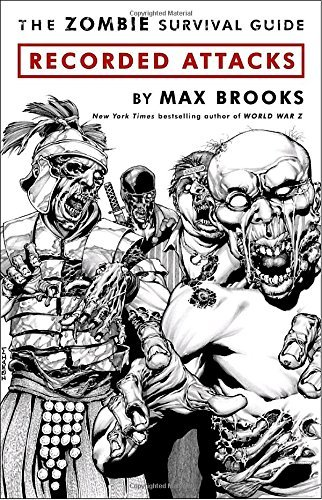 Max Brooks The Zombie Survival Guide Recorded Attacks