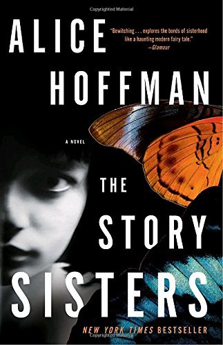 Alice Hoffman The Story Sisters