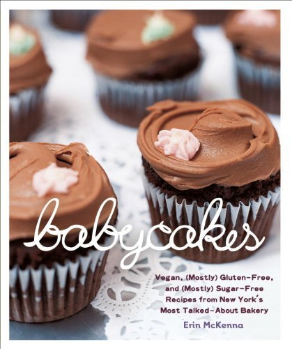 Erin Mckenna Babycakes Vegan Gluten Free And (mostly) Sugar Free Recip