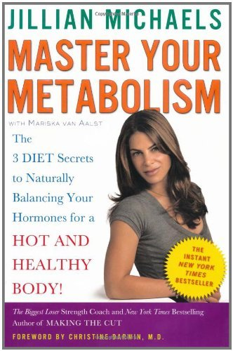 Jillian Michaels Master Your Metabolism The 3 Diet Secrets To Naturally Balancing Your Ho