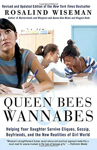 Rosalind Wiseman Queen Bees & Wannabes Helping Your Daughter Survive Cliques Gossip Bo 0002 Edition;