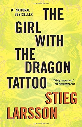 Stieg Larsson The Girl With The Dragon Tattoo Book 1 Of The Millennium Trilogy