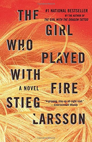 Stieg Larsson The Girl Who Played With Fire Book 2 Of The Millennium Trilogy
