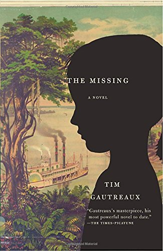 Tim Gautreaux The Missing