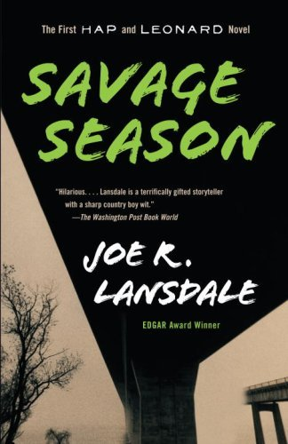 Joe R. Lansdale Savage Season A Hap And Leonard Novel (1)