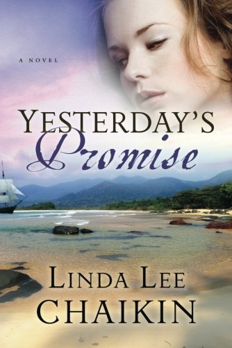 Linda Lee Chaikin Yesterday's Promise