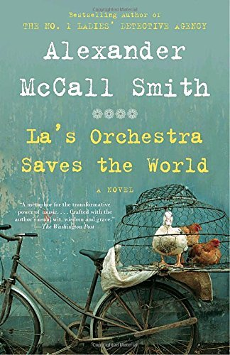 Alexander Mccall Smith La's Orchestra Saves The World