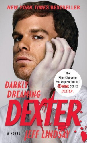 Jeff Lindsay Darkly Dreaming Dexter