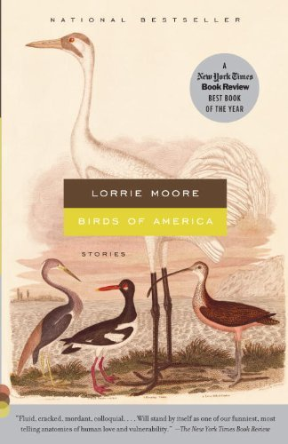 Lorrie Moore Birds Of America Stories