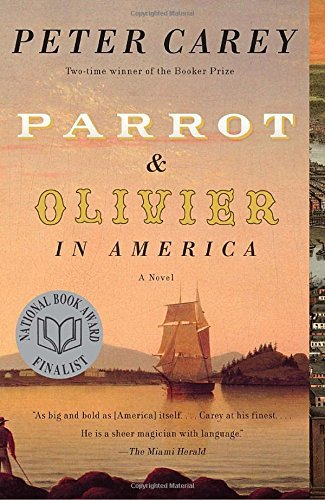 Peter Carey Parrot And Olivier In America