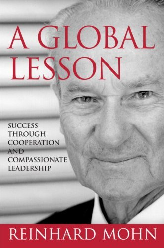 Reinhard Mohn A Global Lesson Success Through Cooperation And Compassionate Lea