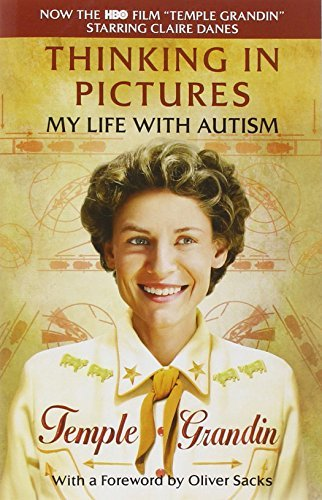 Grandin Temple Speaker Thinking In Pictures And Other Reports From My Life With Autism