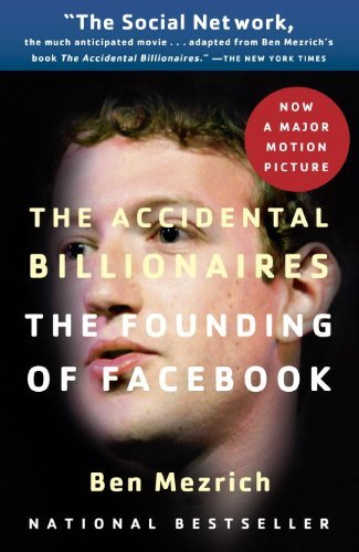 Ben Mezrich The Accidental Billionaires The Founding Of Facebook A Tale Of Sex Money G