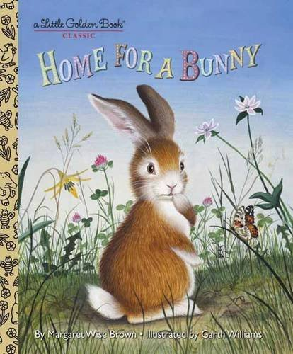 Margaret Wise Brown Home For A Bunny
